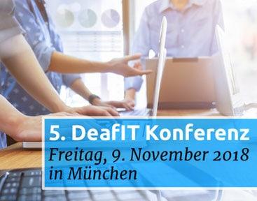 Die 5. DeafIT Konferenz feiert am 9. November 2018 das 5-jährige Jubiläum in München!