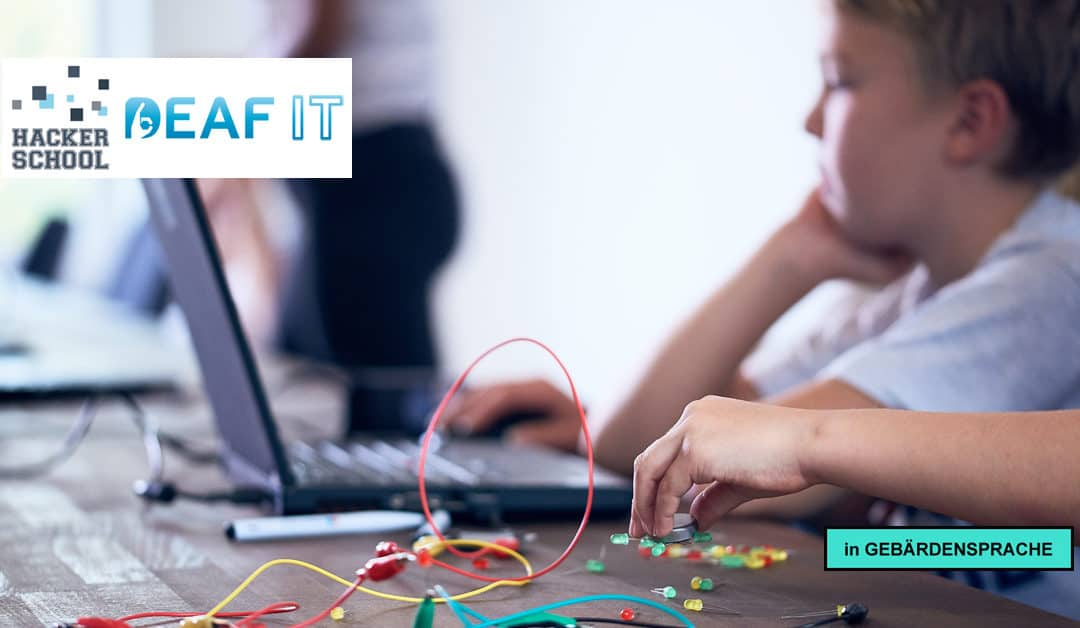 Hacker School goes DeafIT – Inspirer gesucht!