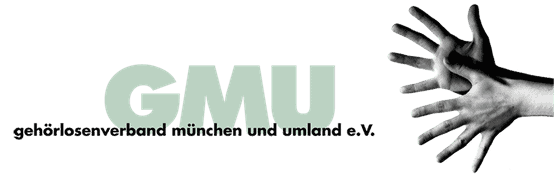GMU - Munich and surounding Deaf Non-profit Organization