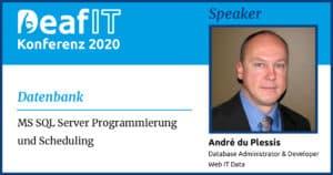 DeafIT20 Speaker André du Plessis Datenbank