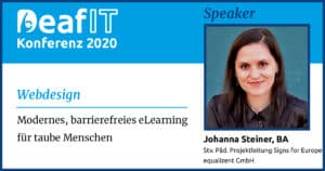 DeafIT20 Speaker Johanna Steiner Barrierefreiheit