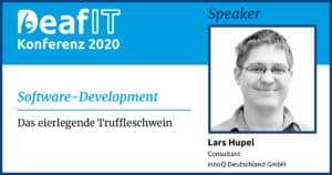 DeafIT20 Speaker Lars Hupel Software-Development