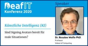 DeafIT20 Speaker Dr. Rosalee Wolfe Künstliche Intelligenz