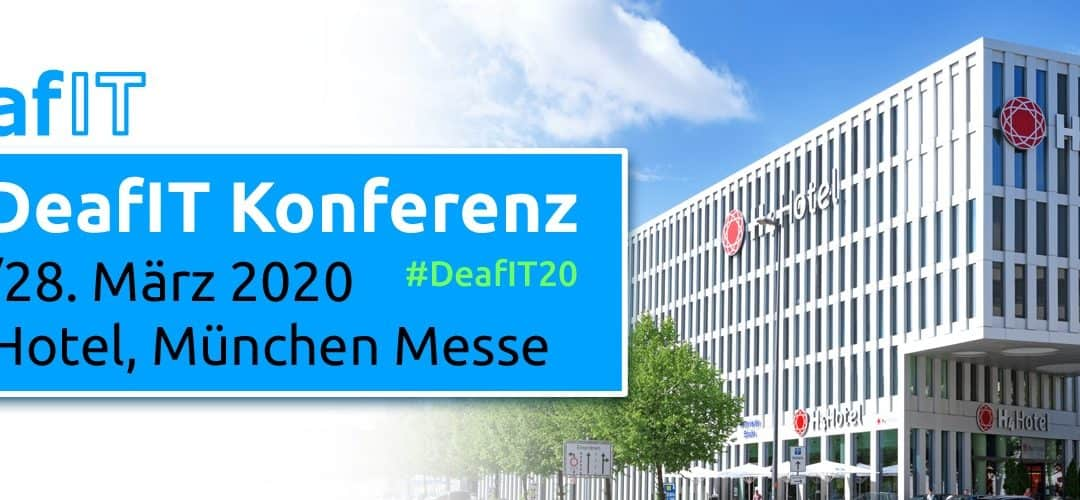 "6. DeafIT Konferenz 2020 in München: ""Diversity & International""."
