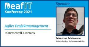 DeafIT Speaker 2021 Sebastian Schürmann