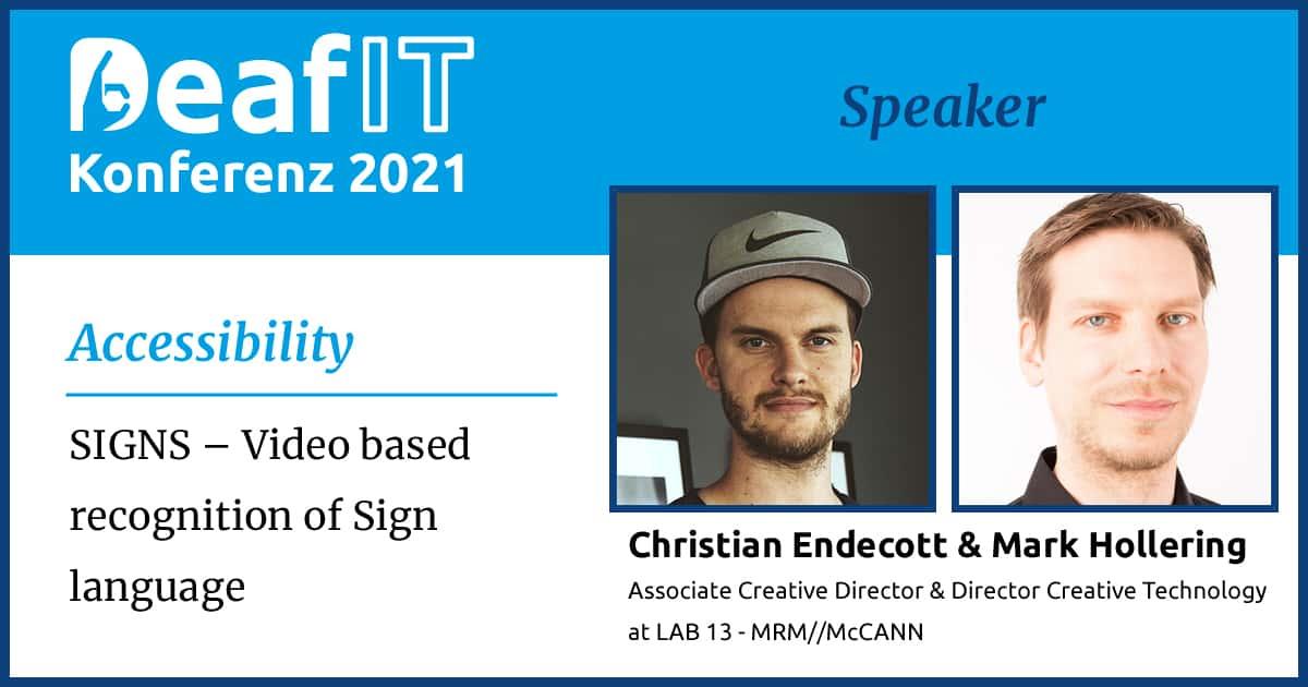 DeafIT 2021 Speaker Christian Endecott und Mark Hollering
