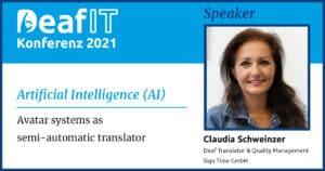 DeafIT 2021 Speaker Claudia Schweinzer