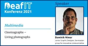 DeafIT 2021 Speaker Dominik Mimar