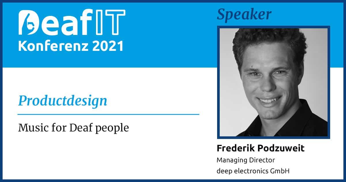 DeafIT 2021 Speaker Frederik Podzuweit