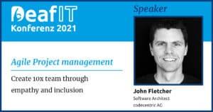 DeafIT 2021 Speaker John Fletcher