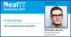 DeafIT 2021 Speaker Nils Enders-Brenner