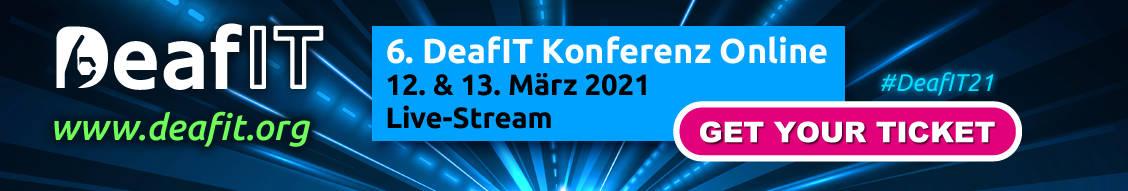 6. DeafIT Konferenz Online am 12. und 13. März 2021
